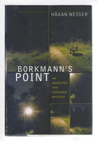 BORKMANN'S POINT: An Inspector Van Veeteren Mystery. by Nesser, Hakan.