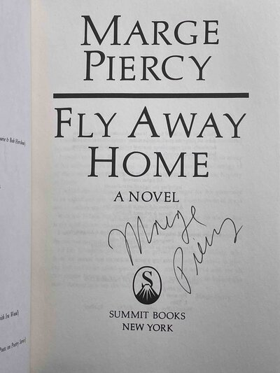 FLY AWAY HOME by Piercy, Marge.