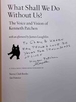 WHAT SHALL WE DO WITHOUT US? The Voice and Vision of Kenneth Patchen. by Patchen, Kenneth.