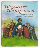 WIZARD OF WIND & ROCK. by Service, Pamela; Laura Marshall, illustrator.