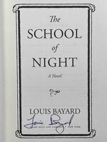 THE SCHOOL OF NIGHT. by Bayard, Louis.