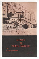 MINES OF DEATH VALLEY. by Belden, L. Burr.