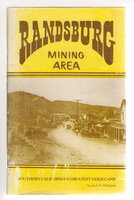 """A RAND DISTRICT PICTORIAL HISTORY: Covering Randsburg, Johannesburg, Red Mountain, Garlock, Atolia in Southern California's Gold, Silver and Tungsten Mining Area (title on cover: RANDSBURG MINING AREA) by McGinnis, Jack H. ( """"Two Finger Jack"""" )"""