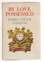 BY LOVE POSSESSED. by Cozzens, James Gould.