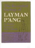 THE RECORDED SAYINGS OF LAYMAN P'ANG: A Ninth-Century Zen Classic. [P`ang chu-shih yu-lu] by P'ang Yun (740-808) Translated from the Chinese by Ruth Fuller Sasaki, Yoshitaka Iriya and Dana R. Fraser