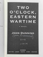 TWO O'CLOCK EASTERN WARTIME. by Dunning, John.