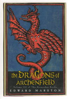 THE DRAGONS OF ARCHENFIELD: Volume III of the Doomsday Books. by Marston, Edward.(pseudonym of Keith Miles)