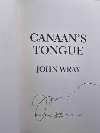 CANAAN'S TONGUE. by Wray, John.