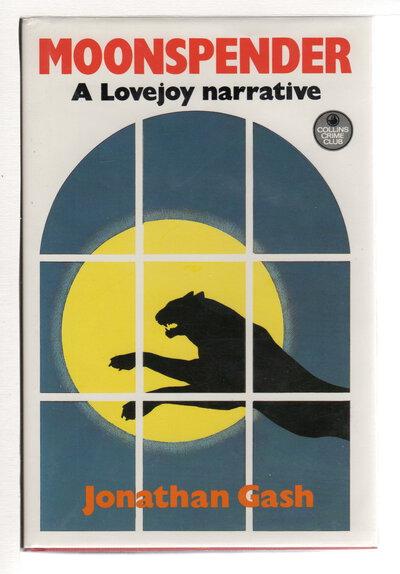 MOONSPENDER: A Lovejoy Narrative. by Gash, Jonathan.