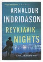 REYKJAVIK NIGHTS. by Indridason, Arnaldur.