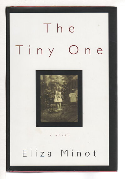 THE TINY ONE. by Minot, Eliza.