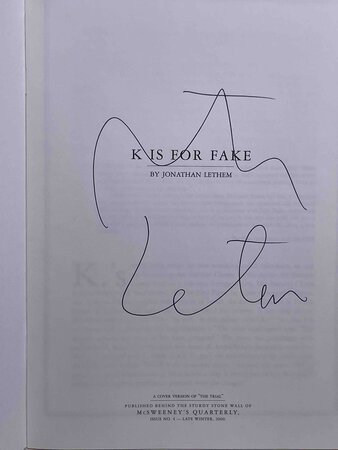 """K IS FOR FAKE. A Cover Version of """"The Trial"""" Published behind the Sturdy Stone Wall of McSweeney's Quarterly, Issue No. 4 (Late Winter 2000) by Lethem, Jonathan."""
