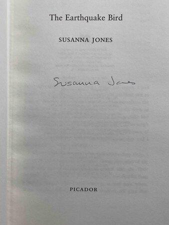 THE EARTHQUAKE BIRD. by Jones, Susanna.