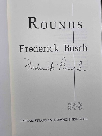 ROUNDS. by Busch, Frederick.