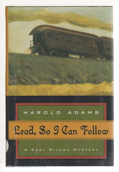 LEAD, SO I CAN FOLLOW. by Adams, Harold (1923-2014)