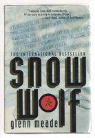 SNOW WOLF. by Meade, Glenn.
