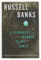 A PERMANENT MEMBER OF THE FAMILY. by Banks, Russell.