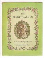 THE SECRET GARDEN by Burnett, Frances Hodgson; illustrated by Tasha Tudor.