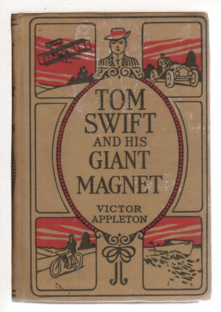 TOM SWIFT AND HIS GIANT MAGNET or Bringing Up the Lost Submarine, #35. by Appleton, Victor.