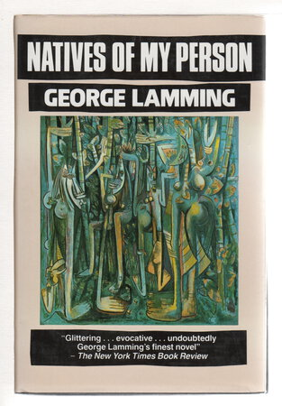 NATIVES OF MY PERSON. by Lamming, George.