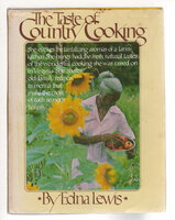 THE TASTE OF COUNTRY COOKING. by Lewis, Edna (1916-2006)