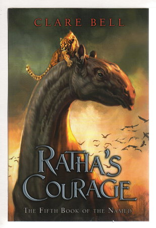 RATHA'S COURAGE: The Fifth Book of the Named. by Bell, Clare.