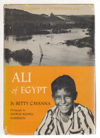 ALI OF EGYPT. by Cavanna, Betty (1909-2001) ; photographs by George Russell Harrison (1898-1979).