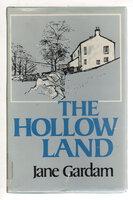 THE HOLLOW LAND. by Gardam, Jane.