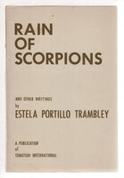 RAIN OF SCORPIONS and Other Writings, by Portillo Trambley, Estela .