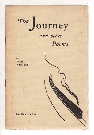 JOURNEY AND OTHER POEMS by Winters, Yvor.
