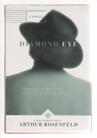 DIAMOND EYE. by Rosenfeld, Arthur.