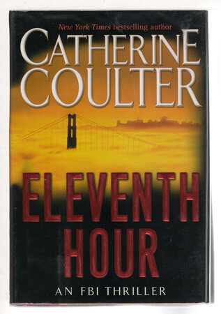 ELEVENTH HOUR: An FBI Thriller. by Coulter, Catherine.