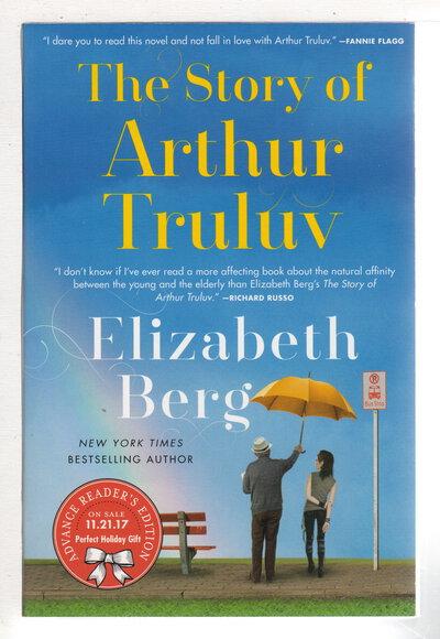 THE STORY OF ARTHUR TRULUV. by Berg, Elizabeth.