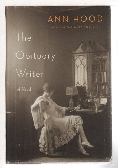 THE OBITUARY WRITER. by Hood, Ann.