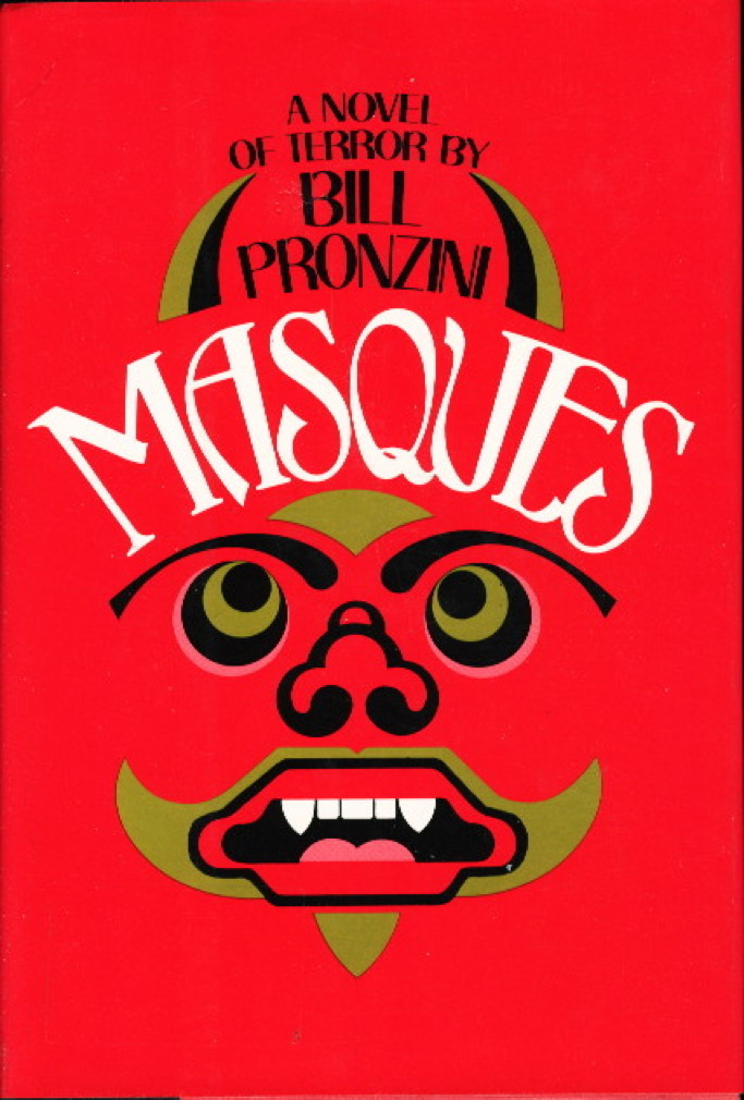 Book cover picture of Pronzini, Bill MASQUES New York: Arbor House, 1981.