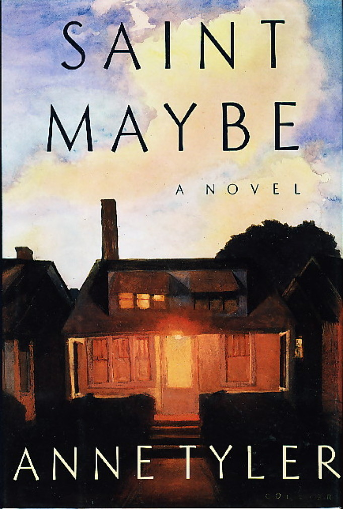Book cover picture of Tyler, Anne SAINT MAYBE New York: Alfred A. Knopf, 1991.