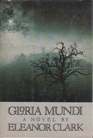GLORIA MUNDI by Clark, Eleanor
