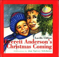 EVERETT ANDERSON'S CHRISTMAS COMING by Clifton, Lucille (illustrations by Jan Spivey Gilchrist)